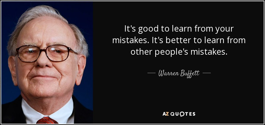 quote-it-s-good-to-learn-from-your-mistakes-it-s-better-to-learn-from-other-people-s-mistakes-warren-buffett-68-95-08